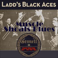 Muscle Shoals Blues — Ladd´s Black Aces, Джордж Гершвин