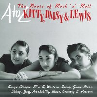 A-Z: Kitty Daisy & Lewis - 'The Roots of Rock 'n' Roll' — сборник
