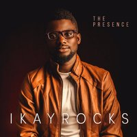 The Presence — IKAY Rocks