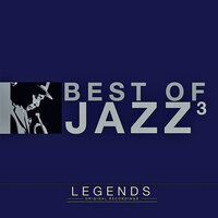 Legends - The Best of Jazz, Vol. 3 — сборник