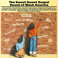 The Sweet, Sweet Gospel Sound of Black America — сборник