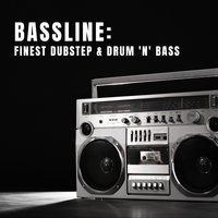 Bassline: Finest Dubstep & Drum 'n' Bass — сборник
