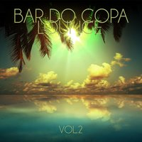 Bar do Copa Lounge, Vol. 2 — сборник