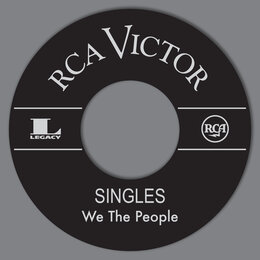 RCA Singles — We the People