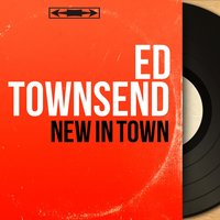 New in Town — Ed Townsend, Nelson Riddle and His Orchestra