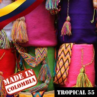 Made In Colombia / Tropical / 55 — сборник