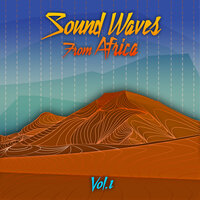 Sound Waves From Africa Vol. 1 — сборник