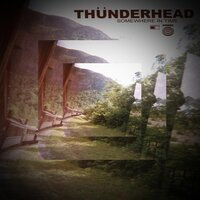 Somewhere in Time — Thunderhead