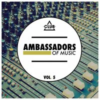 Ambassadors Of Music, Vol. 5 — сборник