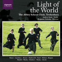Light of the World — Andrew Swait, Benjamin Nicholas, The Abbey School Choir, Tewkesbury / Andrew Swait / Benjamin Nicholas, The Abbey School Choir, Tewkesbury