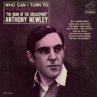Who Can I Turn To — Anthony Newley