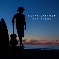 Get Along — Kenny Chesney