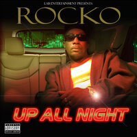 Up All Night — Rocko