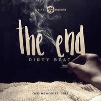 The End — Dirty Beat