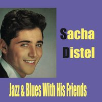 Sacha Distel / With His Friends, Jazz & Blues — сборник