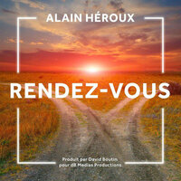 Hear Me Now — Alain Heroux