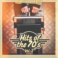 Hits of the 70's, Vol. 2 — 70s Love Songs, 70s Music All Stars, 80s Greatest Hits