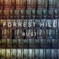 Rust — Forrest Hill