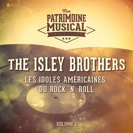 Les Idoles Américaines Du Rock 'N' Roll: The Isley Brothers, Vol. 1 — The Isley Brothers, Irving Berlin