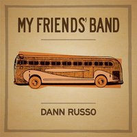 My Friends' Band — Dann Russo