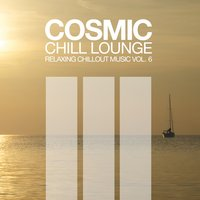 Cosmic Chill Lounge, Vol. 6 — сборник