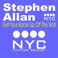 Get Your Backs up off the Wall — Stephen Allan