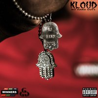 No Hand Outs — Kloud