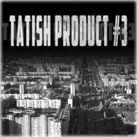 Tatish Product #3 — сборник