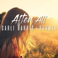 After All — Carli Harris & Dormee