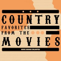 Country Favorites from the Movies — Movie Sounds Unlimited