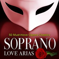 Soprano Love Arias: 50 Must-Have Opera Classics — Franz Lehár