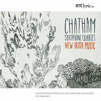 New Irish Music — Kenneth Edge, Brian Byrne, Ian Wilson, Brian Irvine, Jonathan Nangle, Chatham Saxophone Quartet