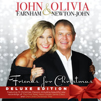 Friends for Christmas — Olivia Newton-John, John Farnham