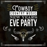 Cowboy Country Music New Year's Eve Party — сборник