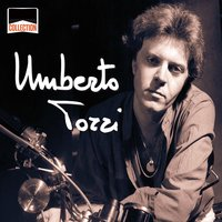 Collection: Umberto Tozzi — Umberto Tozzi