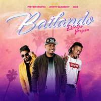 Bailando Remix — DCS, Jimmy Bad Boy, Peter Romo