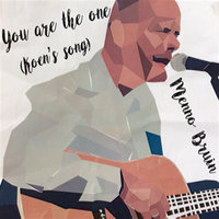 You Are the One (Koen's Song) — Menno Bruin, Coos Zwagerman, Johannes Dopmeijer, Bert Schipper, Joost Botman