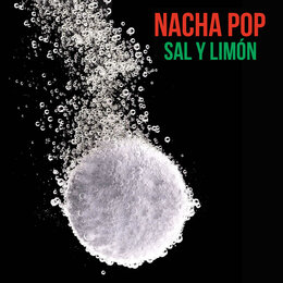 Sal y Limon — Nacha Pop