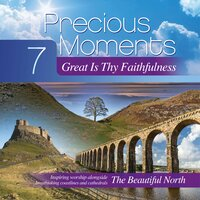 Precious Moments 7: Great Is Thy Faithfulness — Elevation