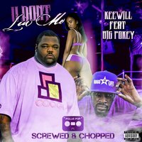 U Don't Luv Me [Screwed & Chopped] — Keewill
