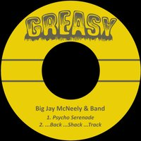 Psycho Serenade — Big Jay McNeely & Band