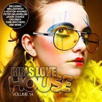 Girls Love House - House Collection, Vol. 14 — сборник