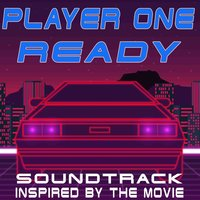 Player One Ready! (Soundtrack Inspired by the Movie) — сборник