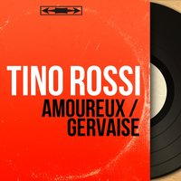 Amoureux / Gervaise — Tino Rossi, BLUE STARS, Pierre Spiers et son orchestre