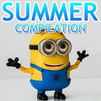 Minions Summer Compilation — Minions Singing Band