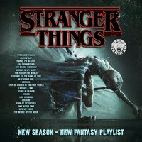 Stranger Things - New Season - New Fantasy Playlist — сборник