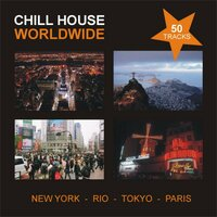 Chill House Worldwide — сборник