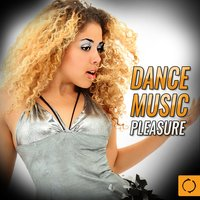 Dance Music Pleasure — сборник