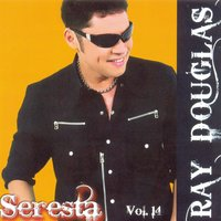 Seresta Vol. 14 — Ray Douglas