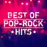 Best of Pop-Rock Hits — The Rock Masters, #1 Hits Now, Cover Pop